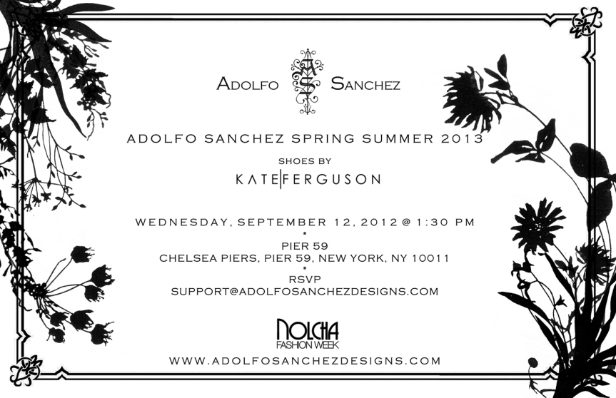 Where to be NYFW, Adolfo Sanchez Designs Fashion Show, Sept. 12th. Mark your calendars!