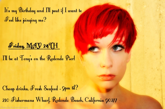 May 24th it's Heathyr Wolfe's Birthday! Come Celebrate on the Redondo Pier  #SoCal #Drinks